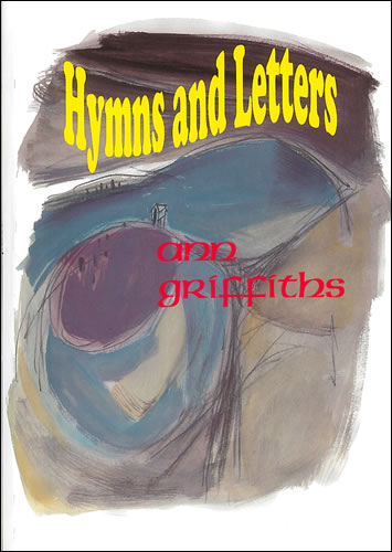 Griffiths, Ann: Hymns And Letters