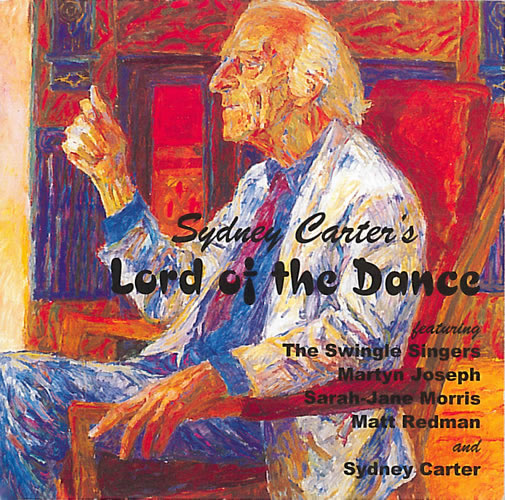 Carter, Sydney: Lord Of The Dance And Other Songs And Poems CD