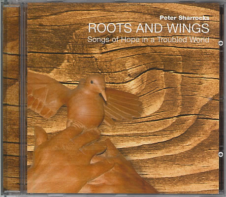 Sharrocks, Peter: Roots And Wings. CD