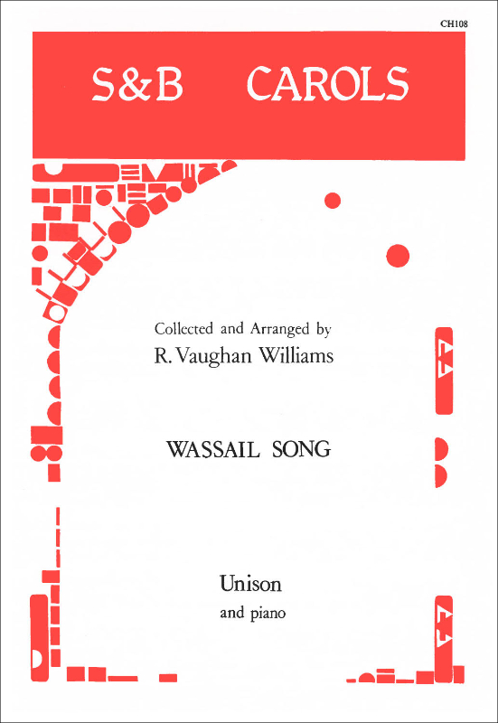 Vaughan Williams, Ralph: Yorkshire Wassail Song, The (We've Been Awhile Awandering)