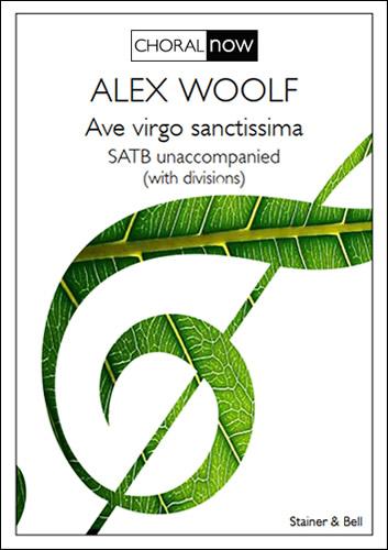 Woolf, Alex: Ave Virgo Sanctissima