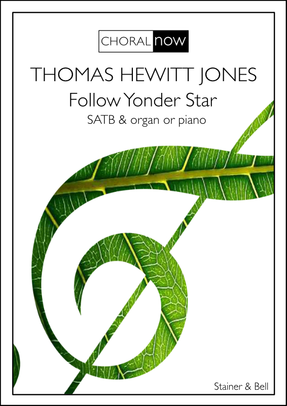 Hewitt Jones, Thomas: Follow Yonder Star. SATB & Organ Or Piano