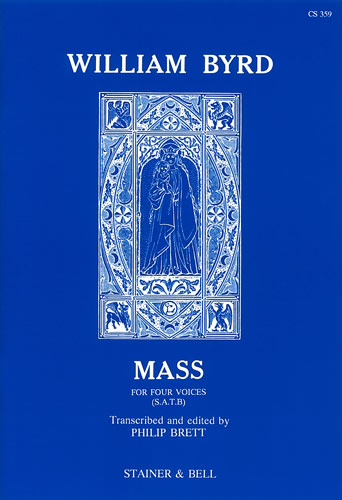 Byrd, William: Mass For Four Voices
