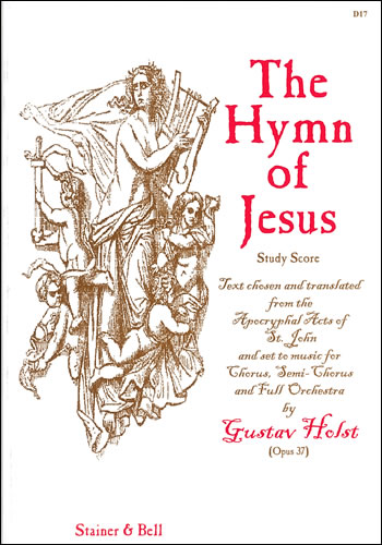 Holst, Gustav: Hymn Of Jesus, The. Study Score