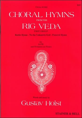 Holst, Gustav: Choral Hymns From The Rig Veda: Group 1