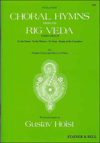 Holst, Gustav: Choral Hymns From The Rig Veda: Group 3
