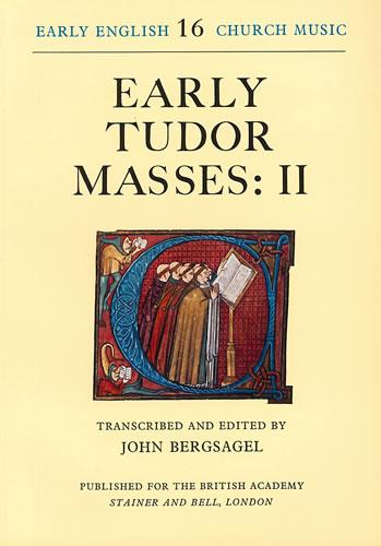 Early Tudor Masses: II