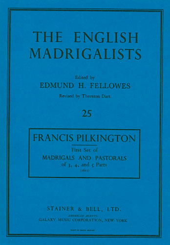 Pilkington, Francis: First Set Of Madrigals (1613)