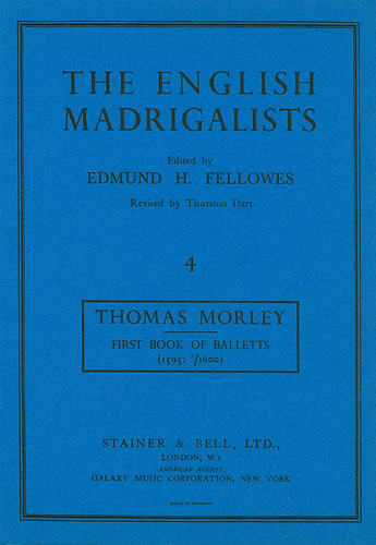 Morley, Thomas: First Book Of Balletts To Five Voices (1595/1600)