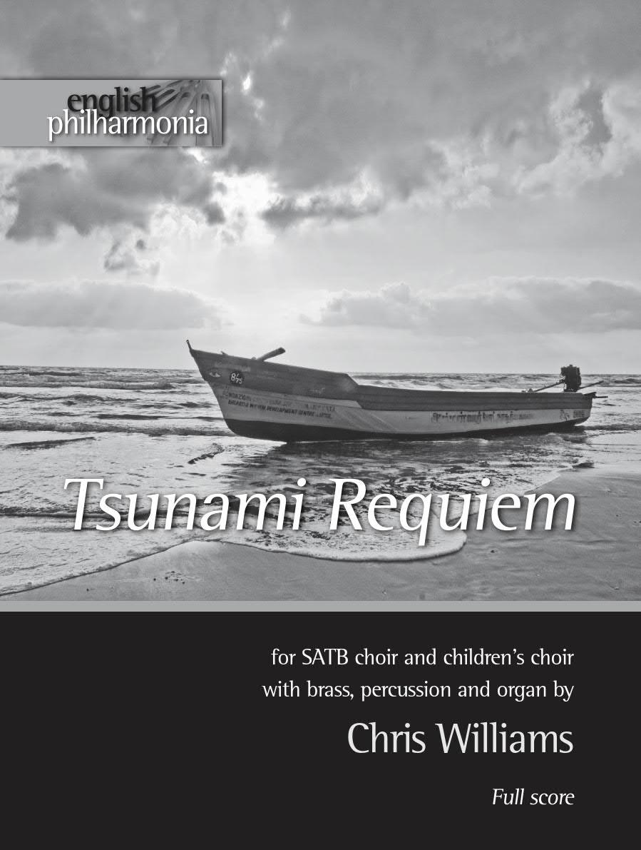 Williams, Chris: Tsunami Requiem. Score And Parts.