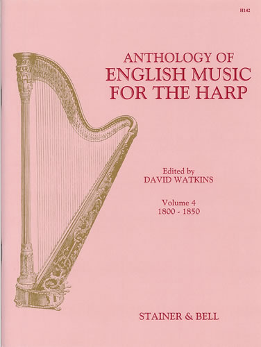Anthology Of English Music For Harp. Book 4: 1800-1850