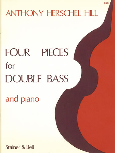 Hill, Anthony Herschel: Four Pieces For Double Bass And Piano