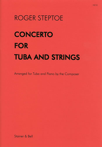Steptoe, Roger: Concerto For Tuba And String Orchestra