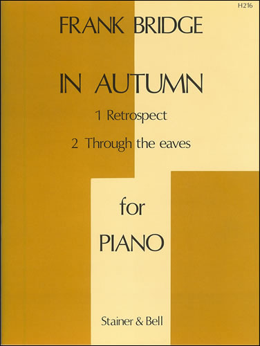 Bridge, Frank: In Autumn For Piano