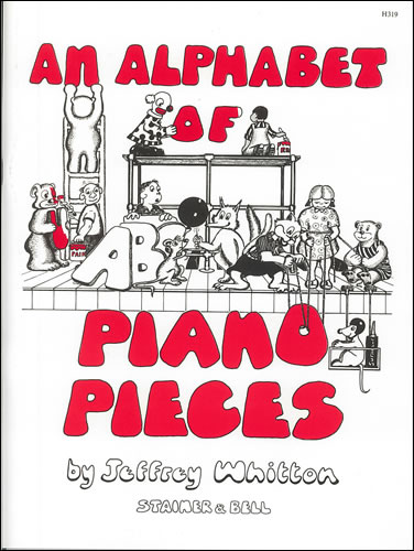 Whitton, Jeffrey: An Alphabet Of Piano Pieces