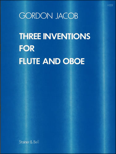 Jacob, Gordon: Three Inventions For Flute And Oboe
