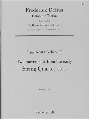 Delius, Frederick: String Quartet (1888)