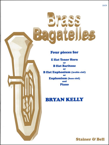 Kelly, Bryan: Brass Bagatelles.