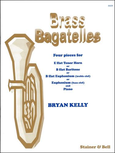 Kelly, Bryan: Brass Bagatelles.
