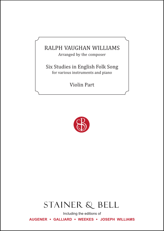 Vaughan Williams, Ralph: Six Studies In English Folk Song. Violin Part