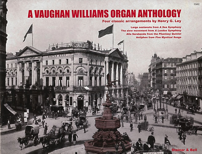 Vaughan Williams, Ralph: Vaughan Williams Organ Anthology, A