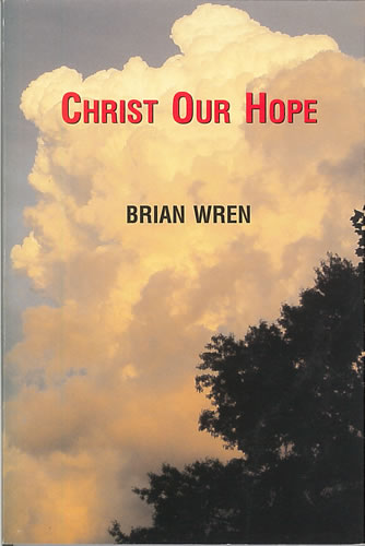Wren, Brian: Christ Our Hope