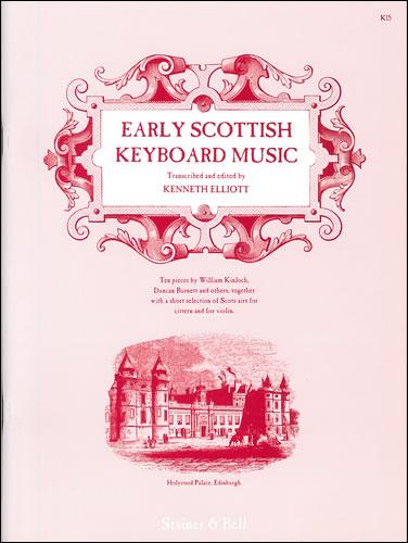 Early Scottish Keyboard Music
