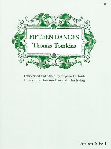 Tomkins, Thomas: Fifteen Dances From Musica Britannica