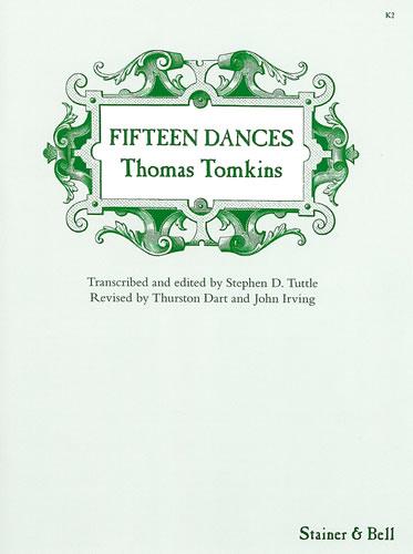 Tomkins, Thomas: Fifteen Dances From Musica Britannica