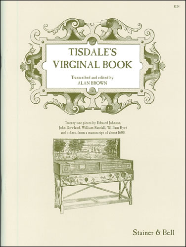 Tisdale, William: Tisdale's Virginal Book