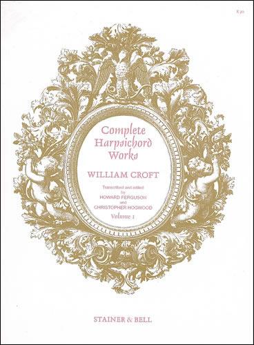 Croft, William Complete Harpsichord Music. Book 1