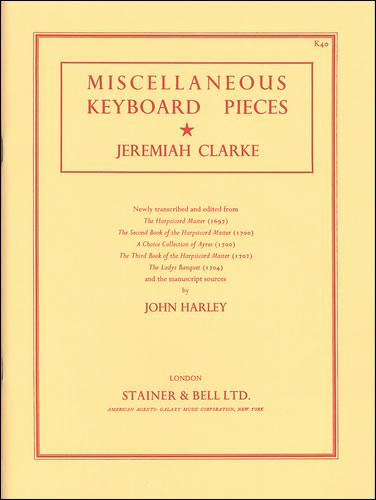 Clarke, Jeremiah: Miscellaneous Keyboard Pieces