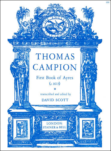 Campion, Thomas: The First Book Of Ayres (c.1613)