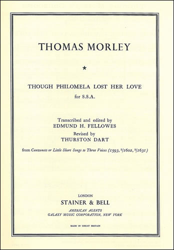 Morley, Thomas: Though Philomela Lost Her Love