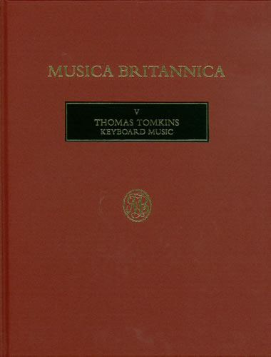 Tomkins, Thomas: Keyboard Music