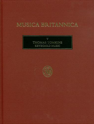 Tomkins, Thomas: Keyboard Music