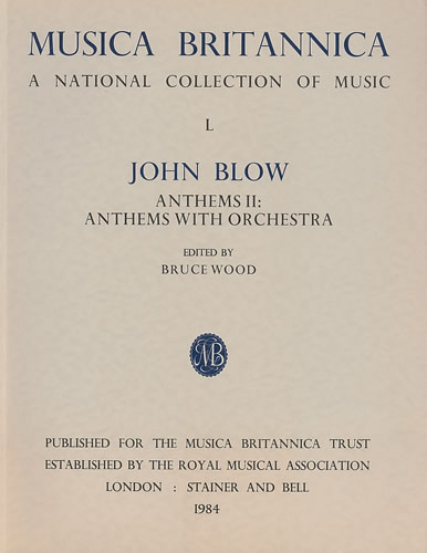 Blow, John: Anthems II: Anthems With Orchestra
