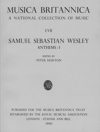 Wesley, Samuel Sebastian: Anthems I