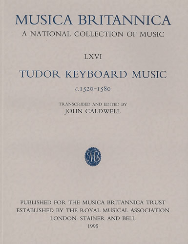 Tudor Keyboard Music C.1520-1580