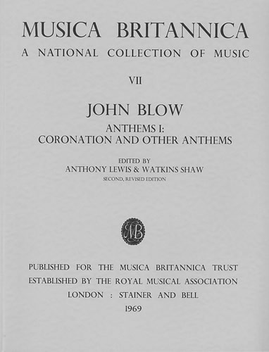 Blow, John: Anthems I: Coronation & Verse Anthems