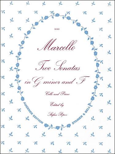 Marcello, Benedetto: Sonatas In G Minor And F For Cello And Piano
