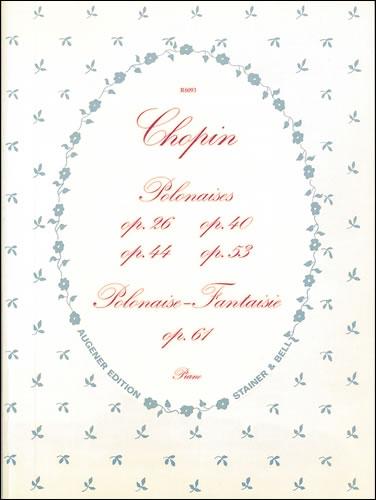 Chopin, Frédéric François: Polonaises, The