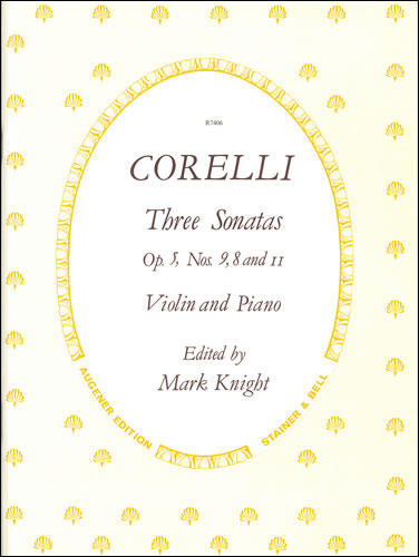 Corelli, Arcangelo: Sonatas, Op. 5 With Keyboard Nos. 8, 9 & 11