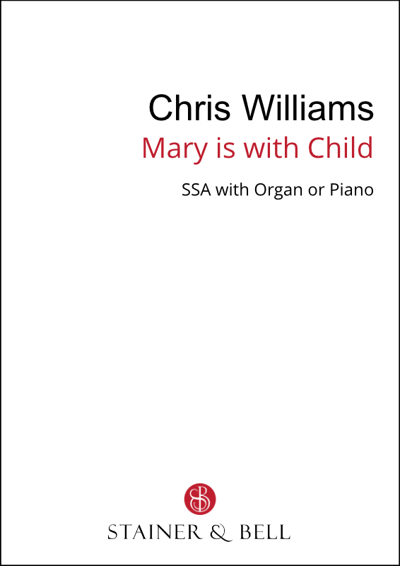 Williams, Chris: Mary Is With Child