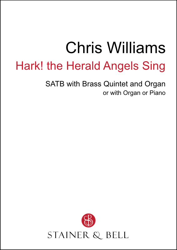 Williams, Chris: Hark! The Herald Angels Sing (SATB)