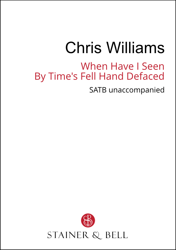 Williams, Chris: When I Have Seen By Time's Fell Hand Defaced