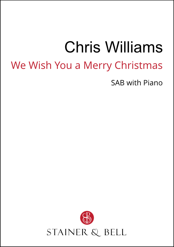 Williams, Chris: We Wish You A Merry Christmas
