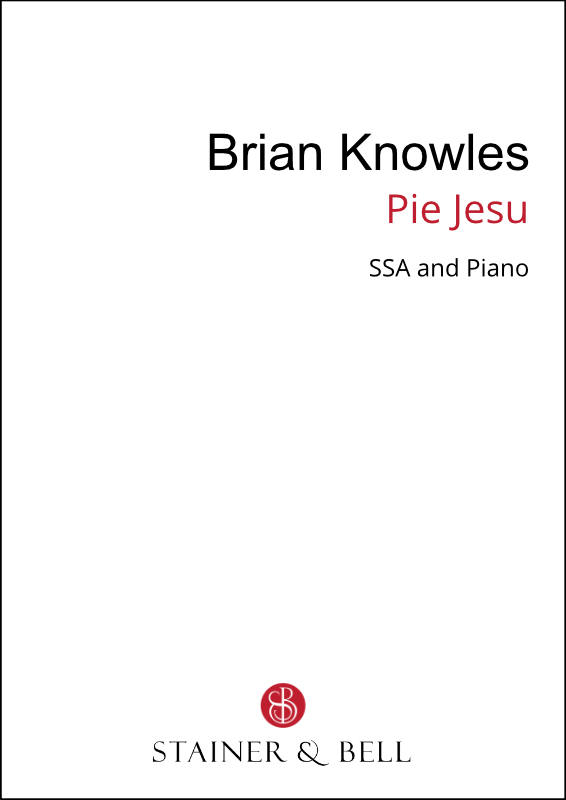 Knowles, Brian R: Pie Jesu (SSA)