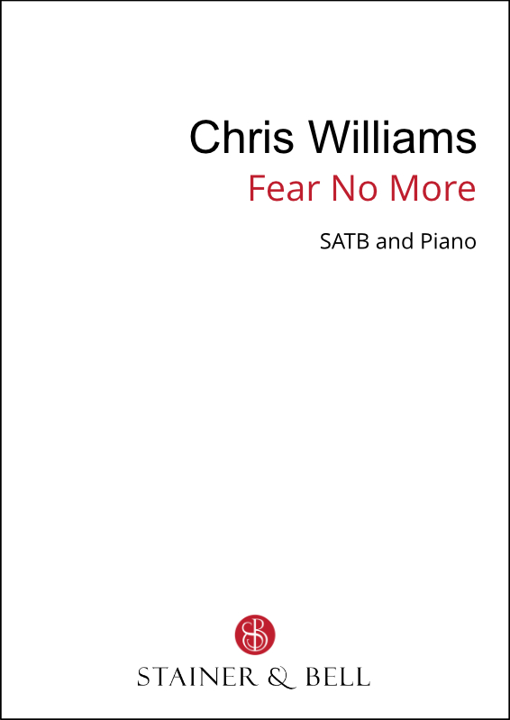 Williams, Chris: Fear No More (SATB)