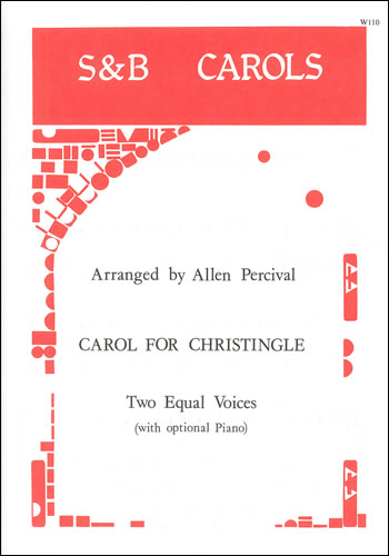 Percival, Allen (arr.): Carol For Christingle